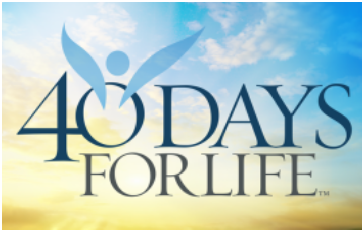 40 Days for Life - Defending life and family in our culture