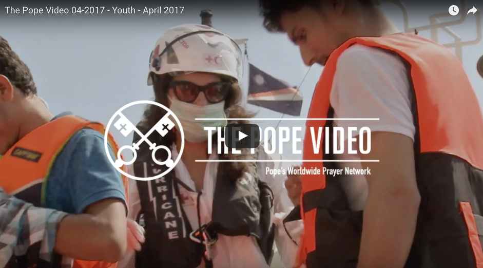 The Pope Video for April 2017- Youth